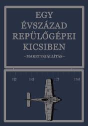 Egy évszázad repülőgépei