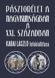 Kabai László - Pásztorélet