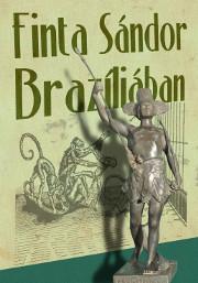 Finta Sándor Brazíliában