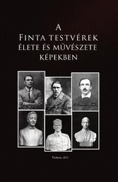 A Finta testvérek élete és művészete képekben