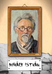 Mihály István emlékkiállítás
